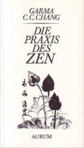 Die Praxis des Zen